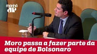 Moro passa a fazer parte da equipe de transição de Bolsonaro