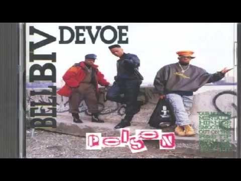 Bell Biv Devoe -  Poison (Poison )