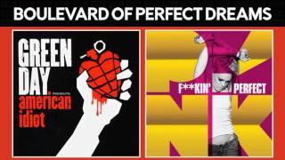 Boulevard of Broken Dreams vs Perfect (Green Day & P!nk) MASHUP