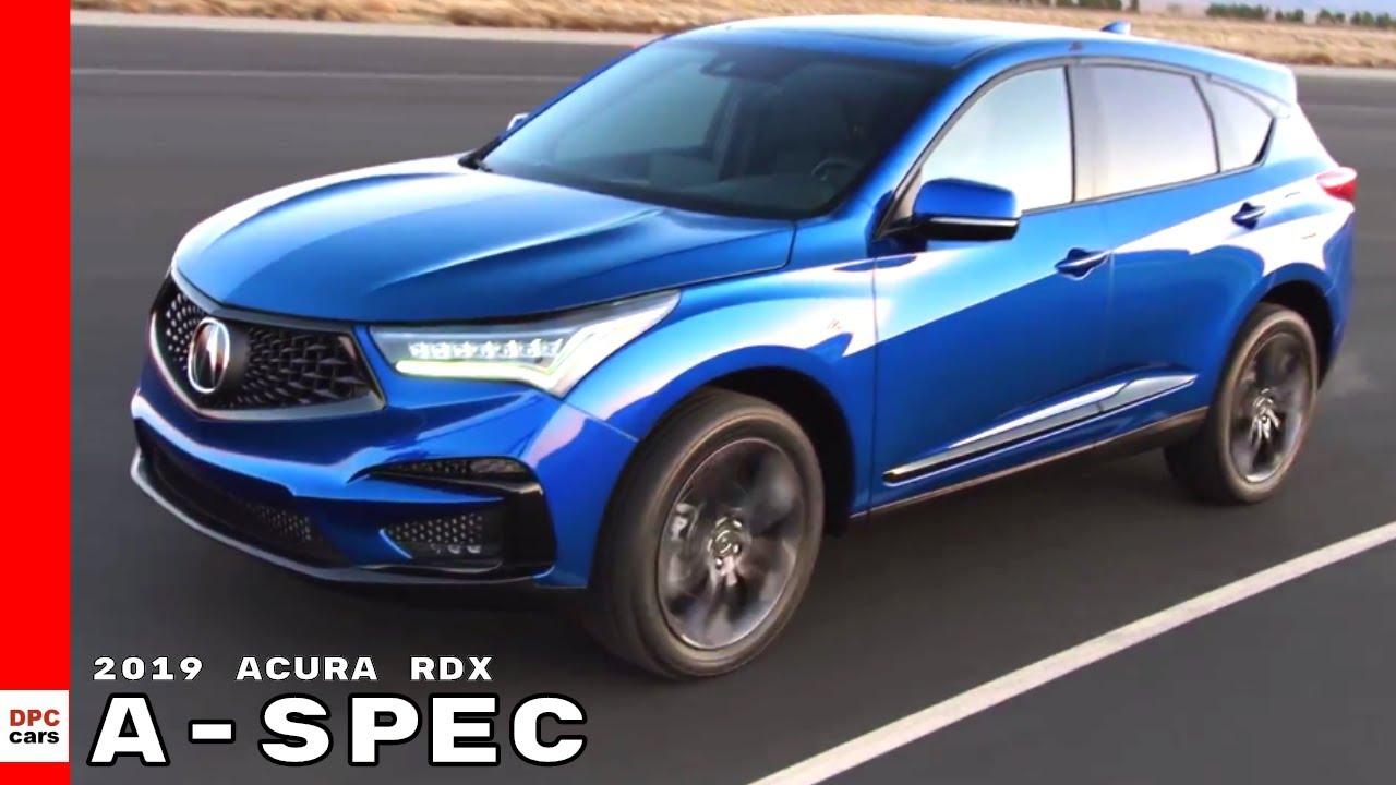 2019 Acura Rdx A Spec Youtube