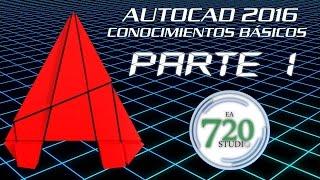 Curso Básico Autocad 2016 Parte 1 - Tutorial Para Principiantes - En Español