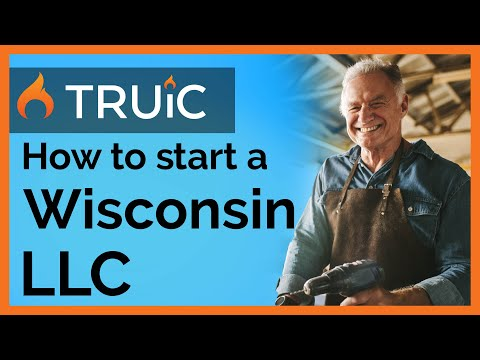 LLC Wisconsin - How To Start An LLC In Wisconsin