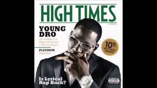 Young Dro - High Times *Whole album*