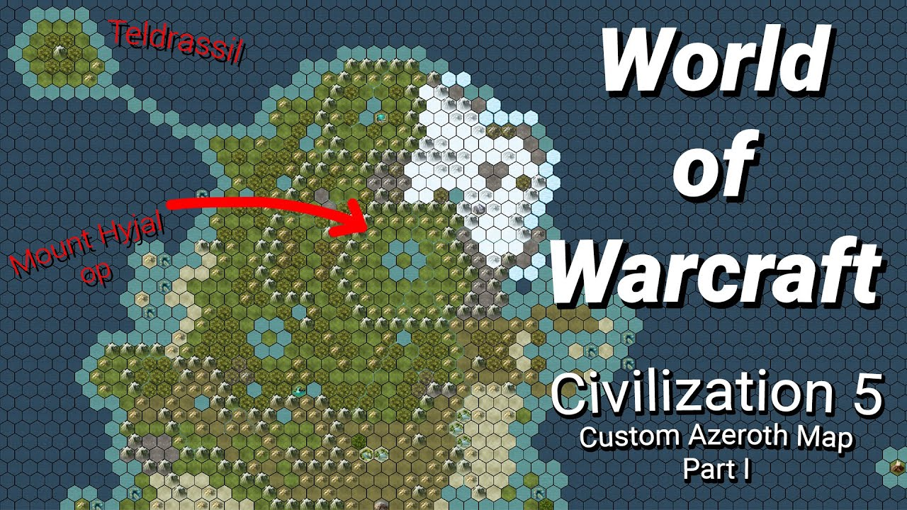 Civ5: Warcraft's Azeroth built to scale | Custom Map | Twitch VOD 1 on