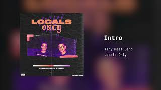 Tiny Meat Gang - Intro