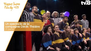 Trappes Impro Family 05 – Partie 2