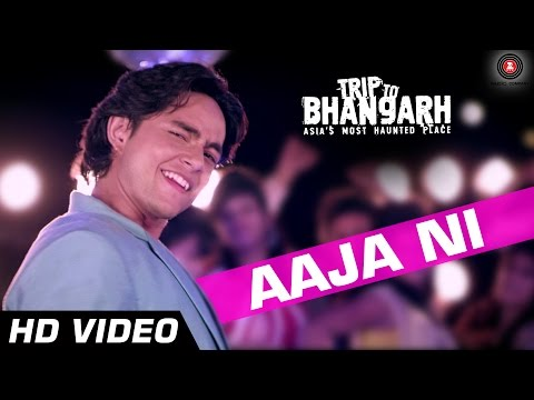 Aaja Ni Official Video HD | Trip To Bhangarh | Tochi Raina | Manish Chaudhary, Suzanna Mukharjee