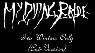 My Dying Bride - Two Winters Only [Cut]