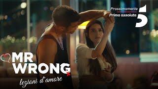 Mr Wrong - Lezioni d'amore - Prossimamente, in prima visione assoluta su Canale 5