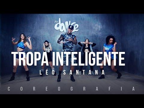 Tropa Inteligente - Léo Santana ft Mc Charles Coreografia  FitDance TV
