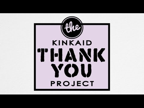 The Kinkaid School - Thank You Project