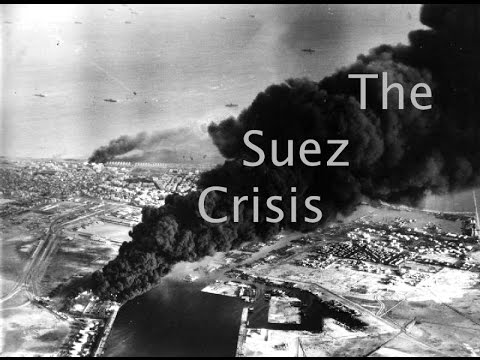 The Suez Crisis Explained