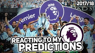 Reacting to my 2017/18 premier league predictions!