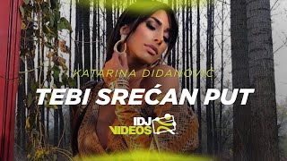 KATARINA DIDANOVIC - TEBI SRECAN PUT (OFFICIAL VIDEO)