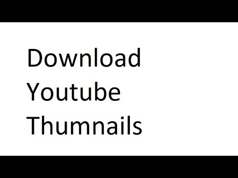 How To Download Youtube Thumbnails | Thumbnail Download From Youtube Video - 2017