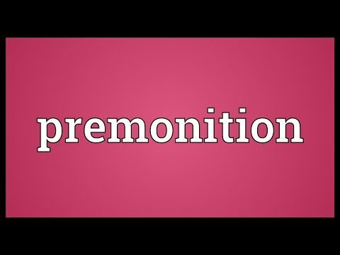 Premonition Meaning