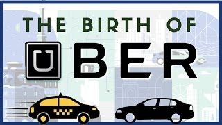 How Did Uber Start?  The Birth of Travis Kalanick & Garrett Camp
