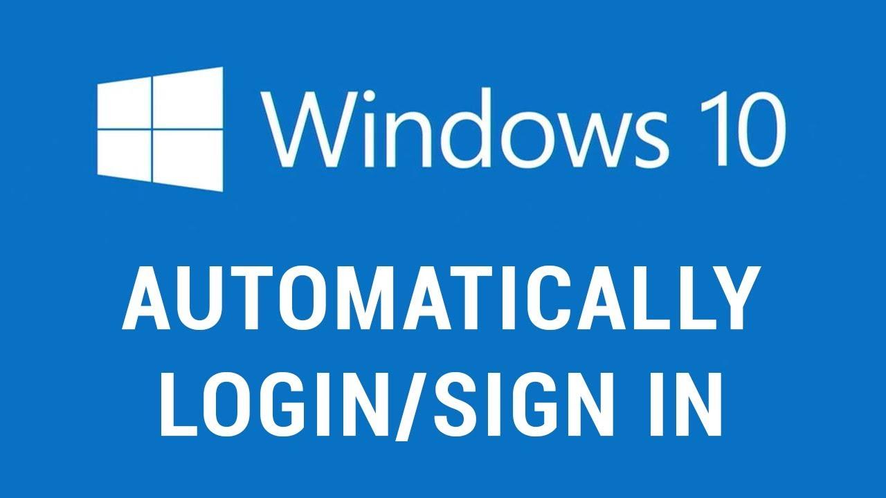 auto sign in windows 10