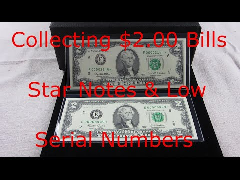 Two Dollar Star Notes With Low Serial Numbers And One Is A Mystery