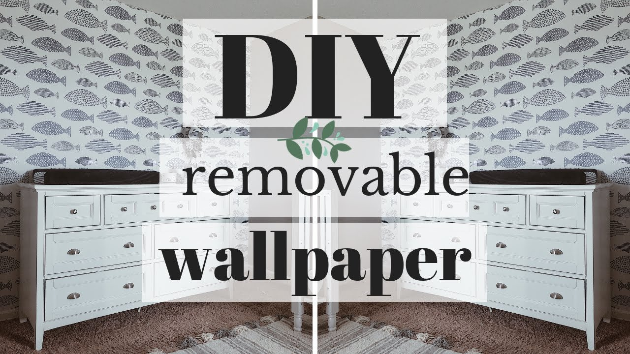 DIY REMOVABLE WALLPAPER 2018