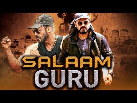 Salaam Guru 2019 Telugu Hindi Dubbed Full Movie | Venkatesh, Ritika Singh, Nassar