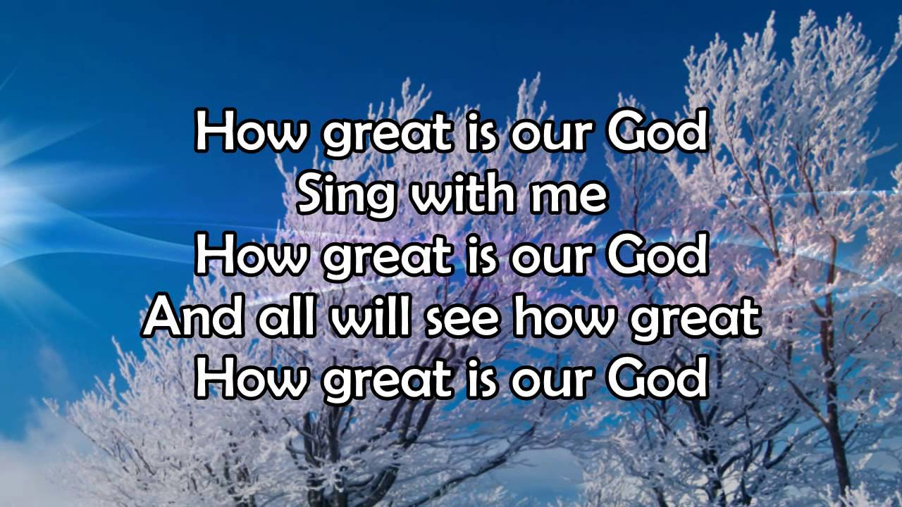 youtube gospel song how great is our god