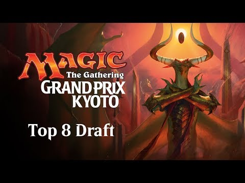 Grand Prix Kyoto 2017 Top 8 Draft