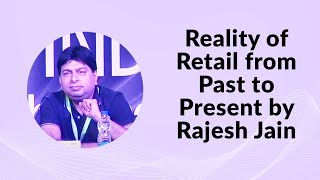 Reality of Retail from Past to Present