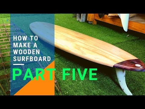 How To Make A Wooden Surfboard part 5 - 8' Mini Mal from DIY surfboard kits