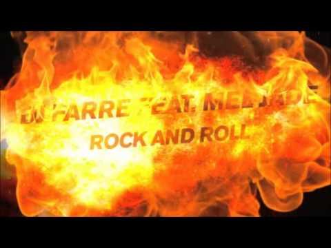 DJ Farre Feat. Mel Jade - Rock And Roll (Michael Fall Club Mix)