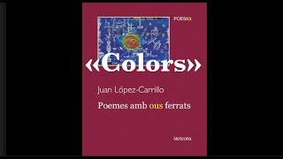 «Colors»: poema de Juan López-Carrillo