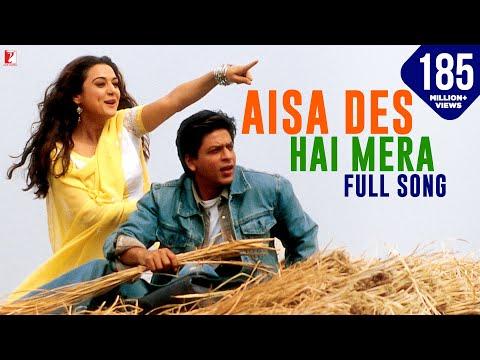 Aisa Des Hai Mera - Full song | Veer-Zaara | Shah Rukh Khan | Preity Zinta