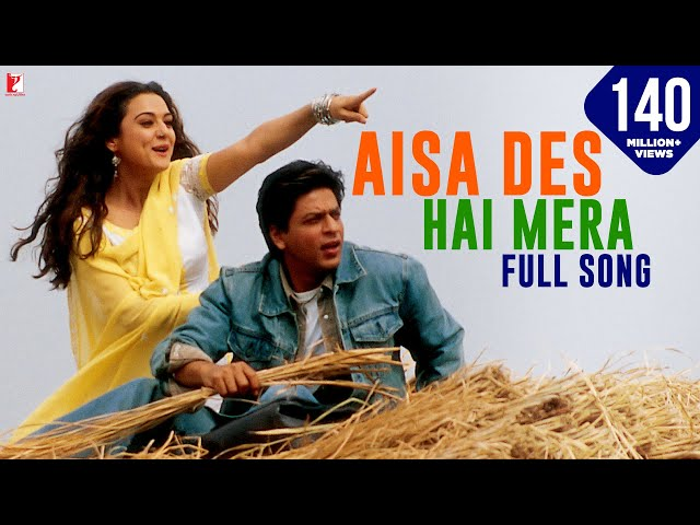 Aisa Desh Hai Mera - Full song - Veer-Zaara - Shahrukh Khan | Preity Zinta Travel Video