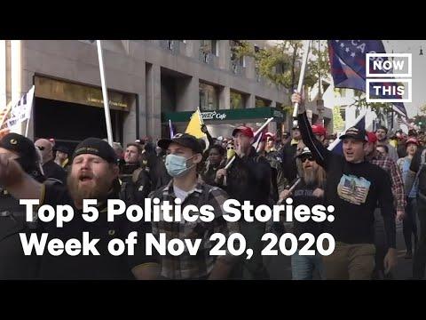 Top 5 Politics Stories, Week of 11/20/2020 | NowThis