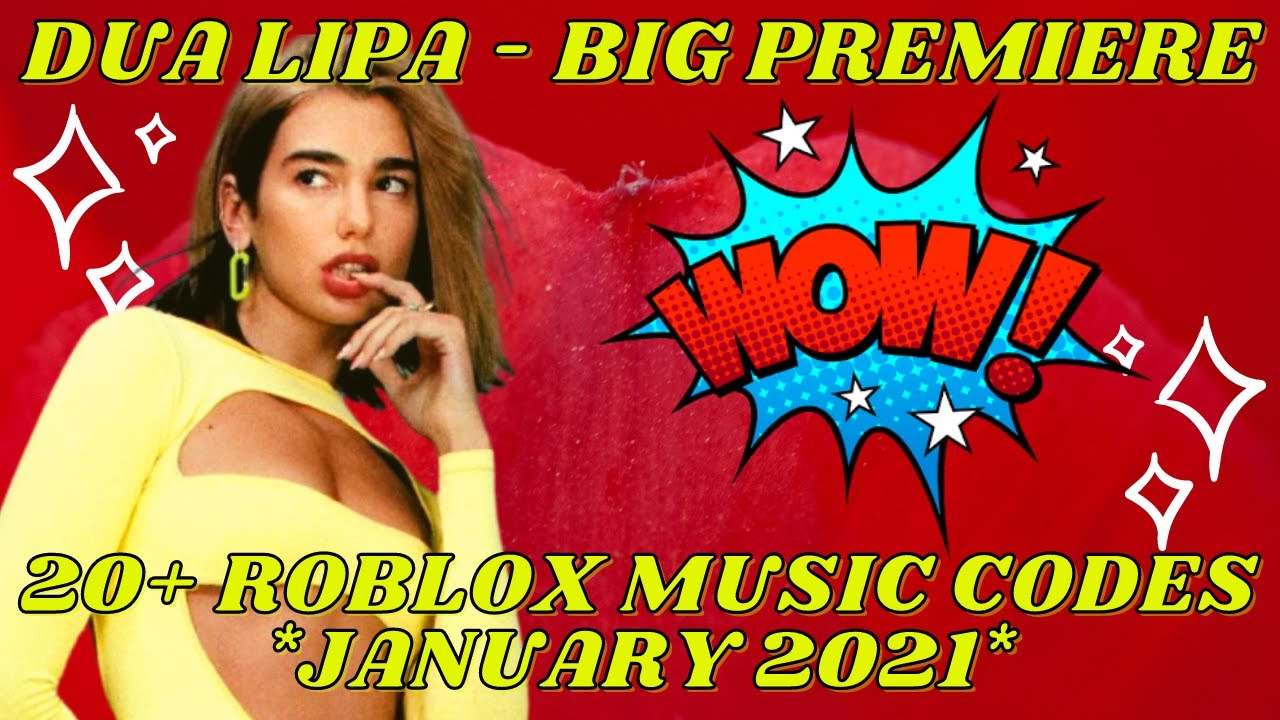 Dua Lipa 20 Roblox Music Codes Id S January 2021 Youtube