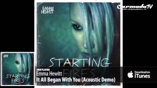 Emma Hewitt - It All Began With You (Acoustic Demo) (From: Starting Fires (Live Acoustic EP)