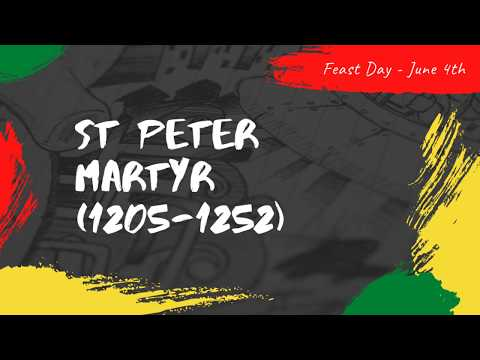 St Peter Martyr - 4th June