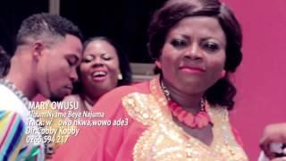 WOWO NKWA, WOWO ADE3 By MARY OWUSU