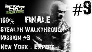 Splinter Cell Double Agent - Xbox 100 Stealth Walkthrough - Expert - Part 9 - New York - FINALE