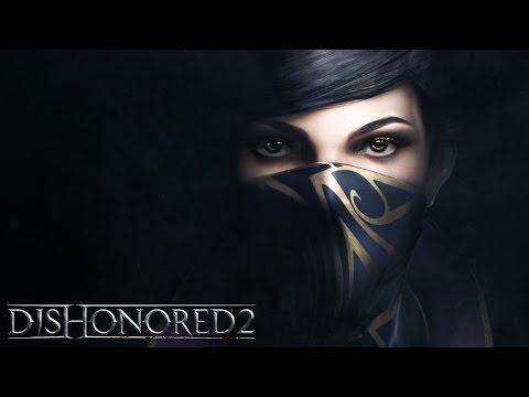 Dishonored 2 – Riflettori Puntati Su Emily Kaldwin
