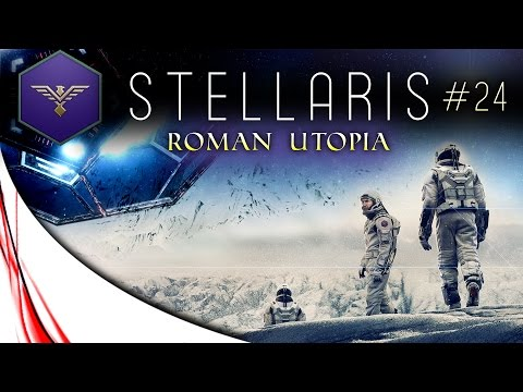 """STELLARIS - Let's Play - Roman Utopia - Ep.24 - """"Fallen Empire Awakes!"""""""