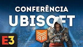 E3 2018 EM PORTUGUÊS | CONFERÊNCIA UBISOFT