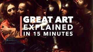 Caravaggio's Taking of Christ: Great Art Explained