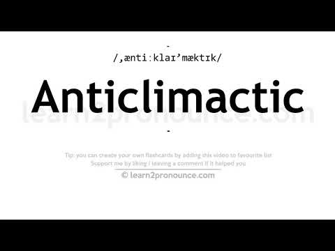 Anticlimactic Pronunciation And Definition