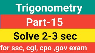 Trigonometry [Best tricks ] Part-15,Complementary angle concept solve 2-3 sec  [ssc, cpo ,ssc cgl ]