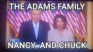 President Trump Addresses & #NancyandChuck #AdamsFamily