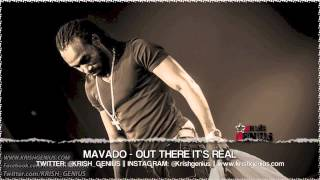 Mavado - Out There Its Real (Raw) The World Riddim - April 2013