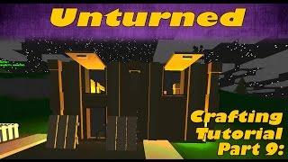 Unturned Crafting Tutorial #9 - Garage And Windows!