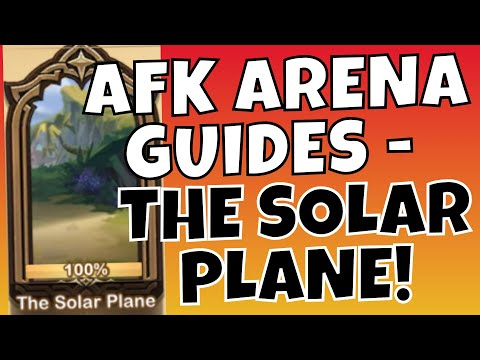 PEAKS OF TIME - THE SOLAR PLANE! [AFK ARENA GUIDE]