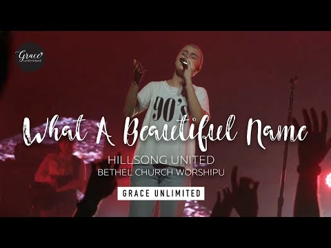 What A Beautiful Name  Hillsong United  Bethel